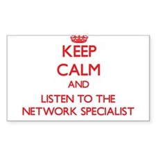 Keep Calm and Listen to the Network Specialist Sti