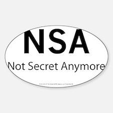 NSA   Not Secret Anymore Sticker (Oval)