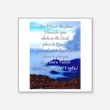 "Jeremiah 29:11 Square Sticker 3"" x 3"""