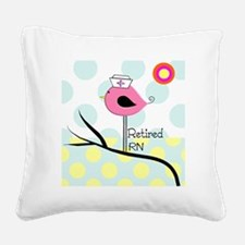 Retired RN pillow 2 Square Canvas Pillow