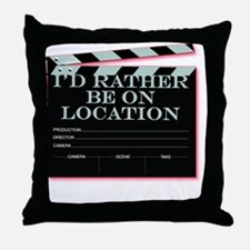 Id rather be on location Throw Pillow