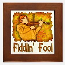 Fiddlin Fool Framed Tile