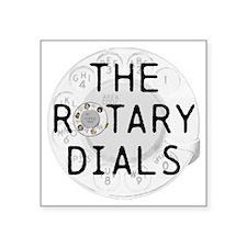 "The Rotary Dials merchandis Square Sticker 3"" x 3"""