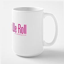 thatshowwerollpink Mug