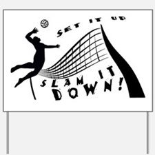 Slam It Down Yard Sign