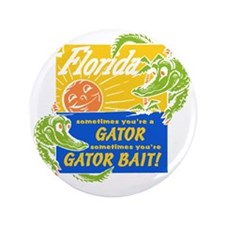 "Florida Gator Bait 3.5"" Button"