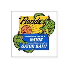 "Florida Gator Bait Square Sticker 3"" x 3"""
