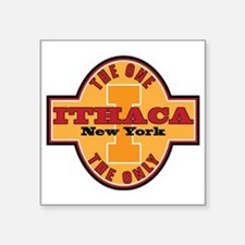 """Ithaca Ny The One and Only Square Sticker 3"""" x 3"""""""