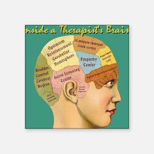 "Inside a Therapists Brain Square Sticker 3"" x 3"""