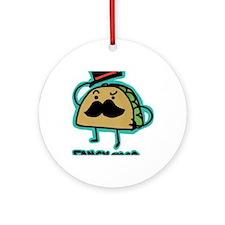 Taco mustache Round Ornament