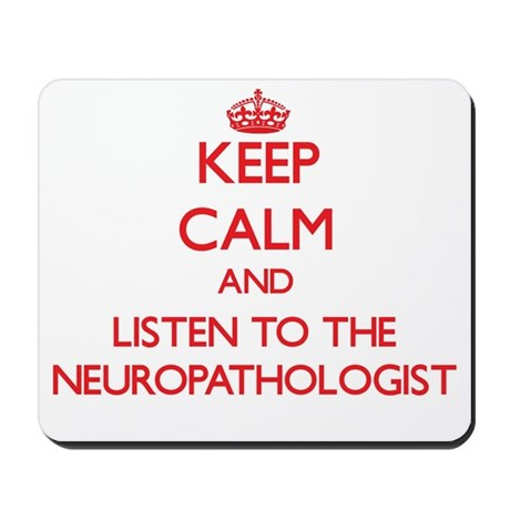 Keep Calm and Listen to the Neuropathologist Mouse