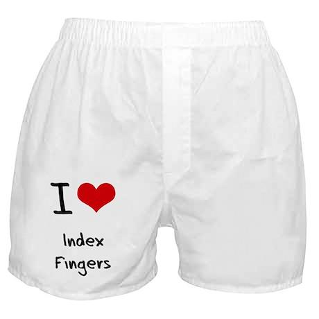 I Love Index Fingers Boxer Shorts