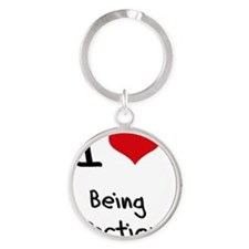 I Love Being Infectious Round Keychain