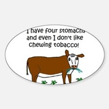 FOUR STOMACHS NO TOBACCO CHEW Oval Decal