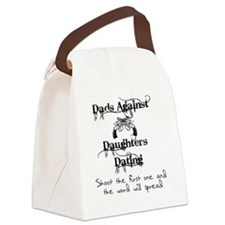 Dads Against Daughters Dating Canvas Lunch Bag