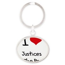 I Love Justices Of The Peace Oval Keychain