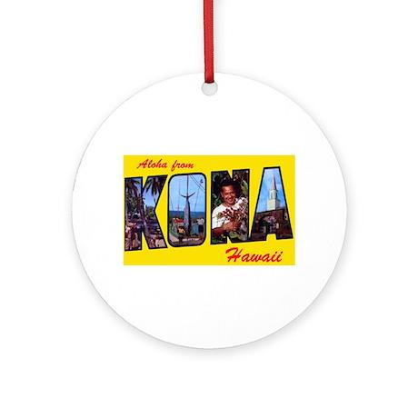 Kona Hawaii Greetings Ornament (Round)