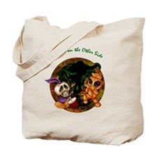 Friends on the Other Side Tote Bag