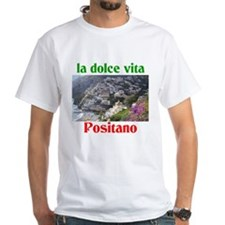 la dolce vita Positano Italy. Shirt