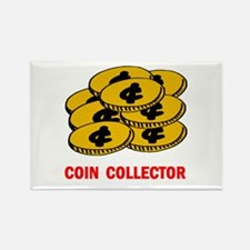 COIN COLLECTOR Rectangle Magnet