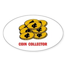 COIN COLLECTOR Oval Decal