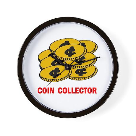 COIN COLLECTOR Wall Clock