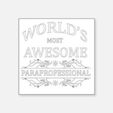 "paraprofessional Square Sticker 3"" x 3"""