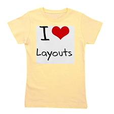 I Love Layouts Girl's Tee