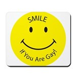 Smile If You are Gay (Smiley Face) Mousepad