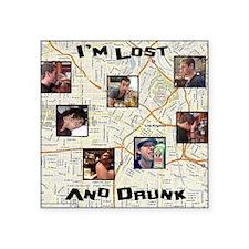 "Lost and Drunk Square Sticker 3"" x 3"""
