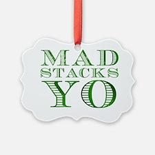 Mad Stacks Yo - Breaking Bad Ornament