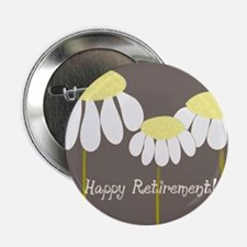"happy retirement daisies 2.25"" Button"