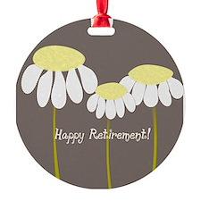 happy retirement daisies Ornament