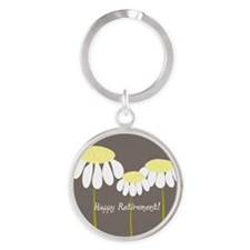 happy retirement daisies Round Keychain