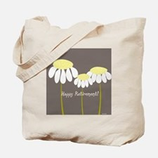 happy retirement daisies Tote Bag