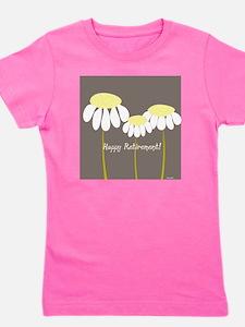happy retirement daisies Girl's Tee