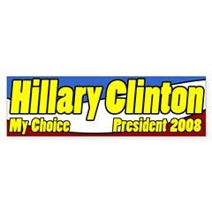 Hillary Clinton My Choice for President
