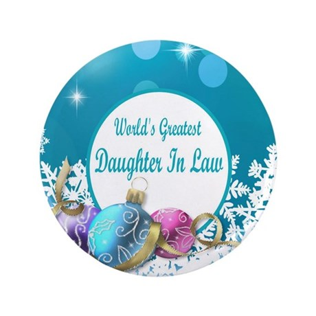 """Worlds Greatest Daughter In Law 3.5"""" Button"""