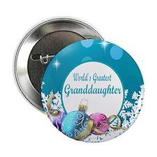 "Worlds Greatest Grand  Daughter 2.25"" Button"