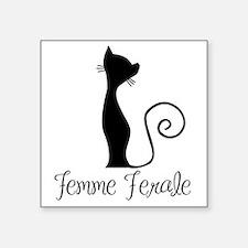 """Femme Ferale Square Sticker 3"""" x 3"""""""
