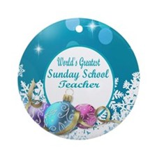 Worlds Greatest Sunday School Teach Round Ornament