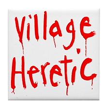 Village Heretic Tile Coaster