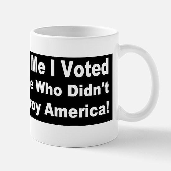 Anti Obama Destroy d Mug