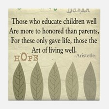 Retired Teacher quote Aristotle Blank Tile Coaster