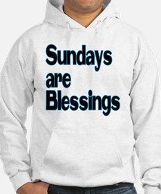 Sundays are Blessings Hoodie