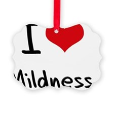I Love Mildness Ornament