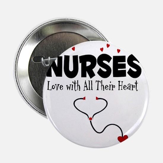 "Nurses Love With All Their Heart 2.25"" Button"