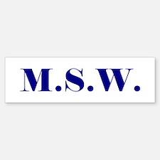 MSW Bumper Bumper Bumper Sticker