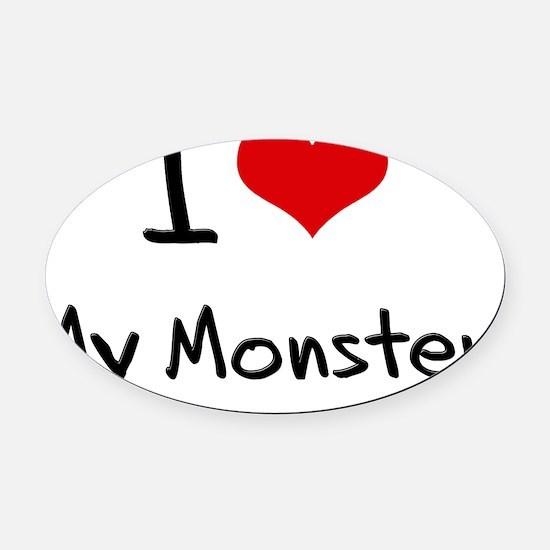 I Love My Monster Oval Car Magnet