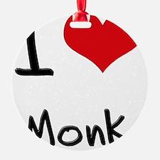 I Love Monk Ornament